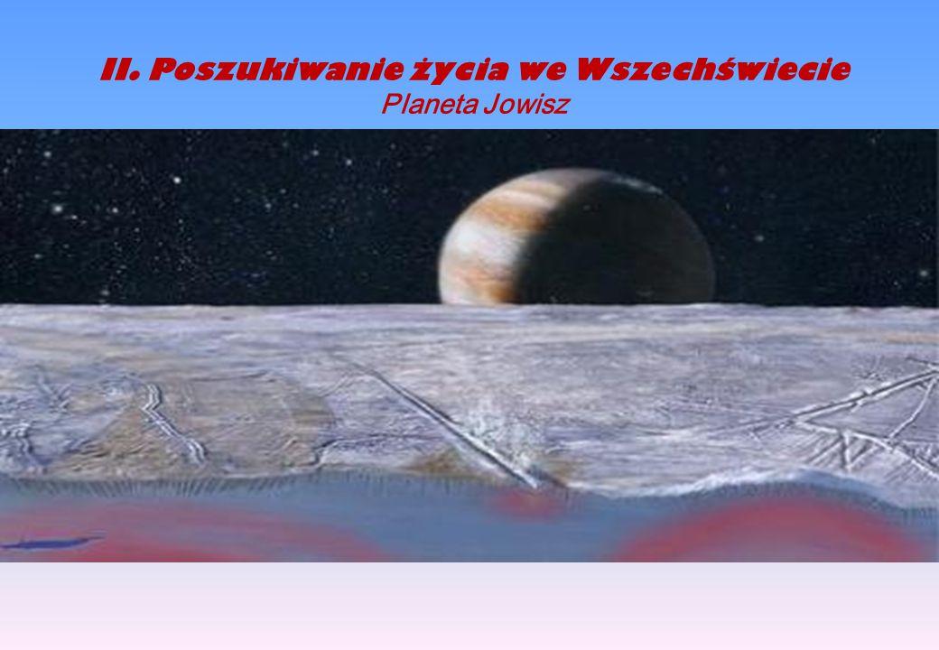 II.Poszukiwanie życia we Wszechświecie Planeta Jowisz kilometrów.