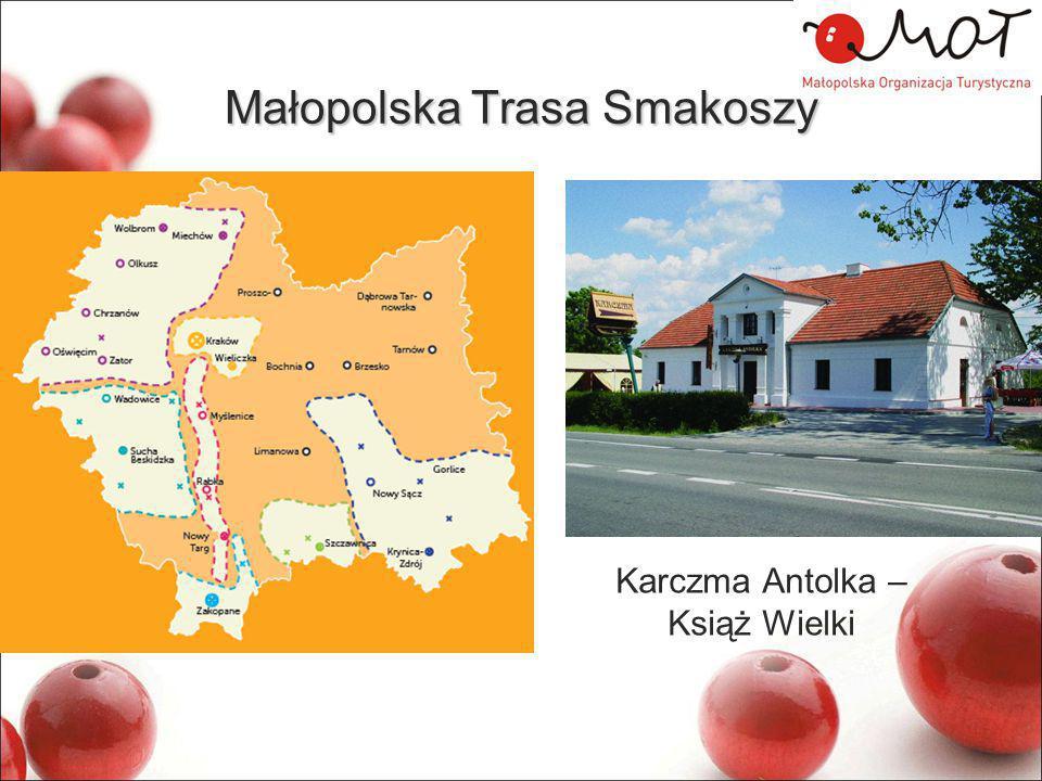 Małopolska Trasa Smakoszy Karczma Antolka – Książ Wielki