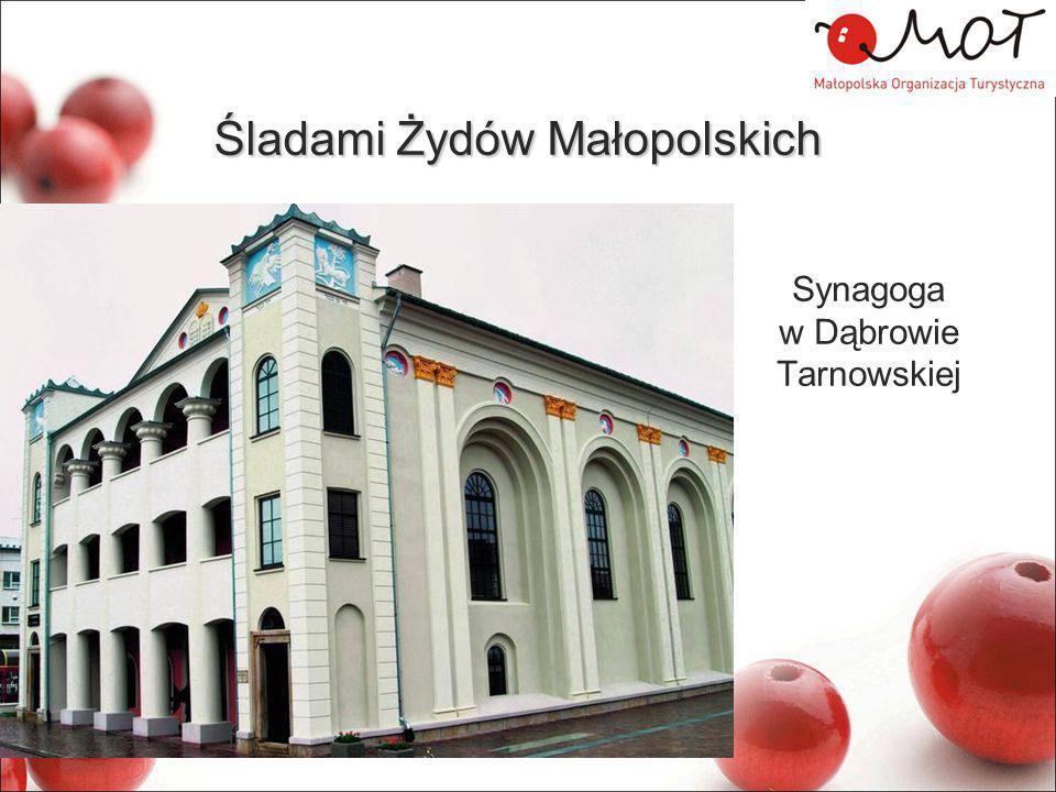 Śladami Żydów Małopolskich Synagoga w Dąbrowie Tarnowskiej
