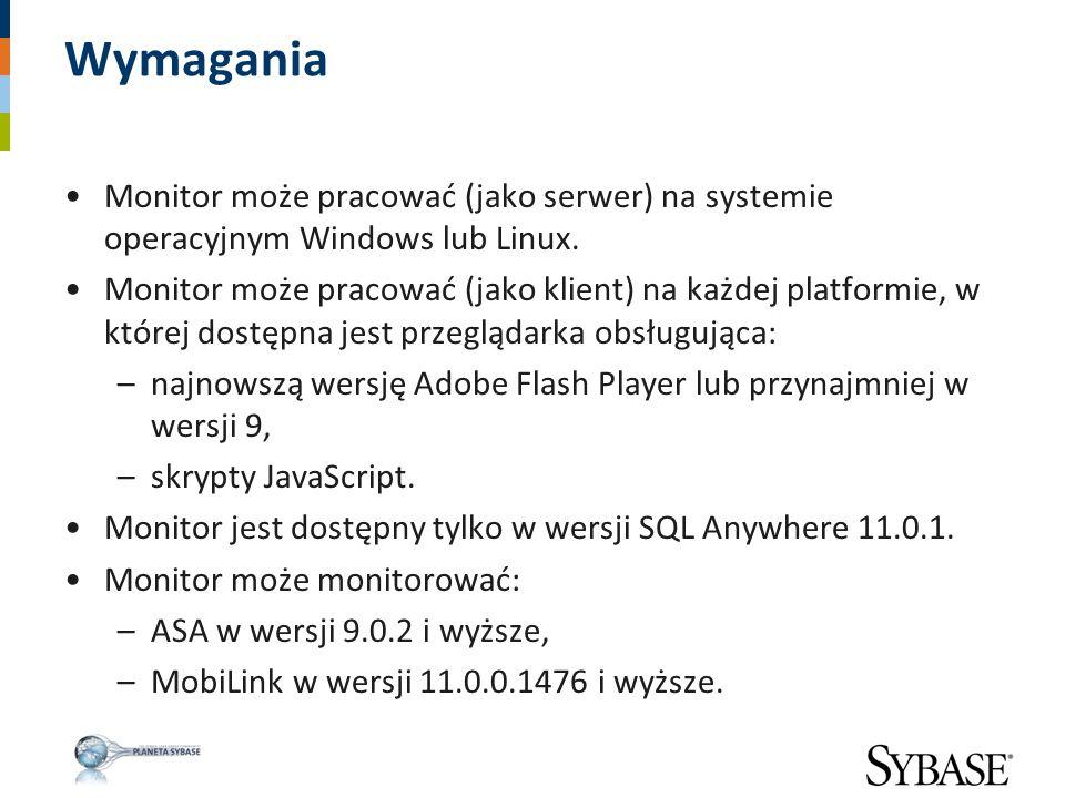 Wymagania Monitor może pracować (jako serwer) na systemie operacyjnym Windows lub Linux. Monitor może pracować (jako klient) na każdej platformie, w k