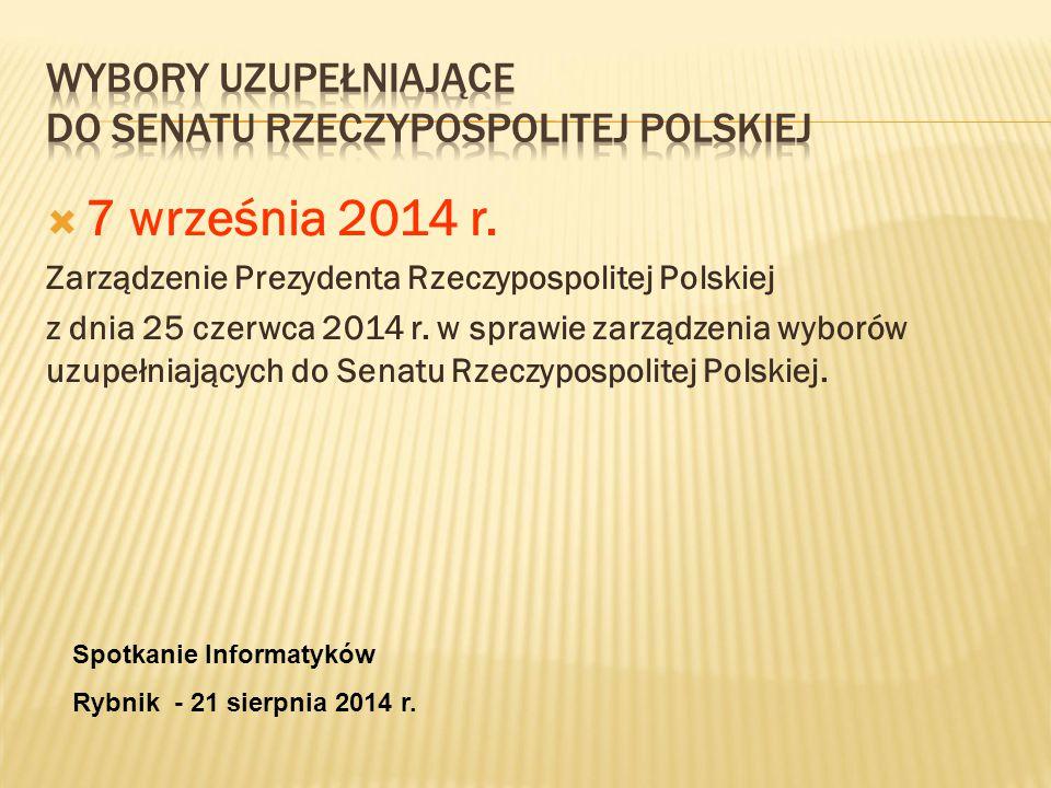  7 września 2014 r. Zarządzenie Prezydenta Rzeczypospolitej Polskiej z dnia 25 czerwca 2014 r.
