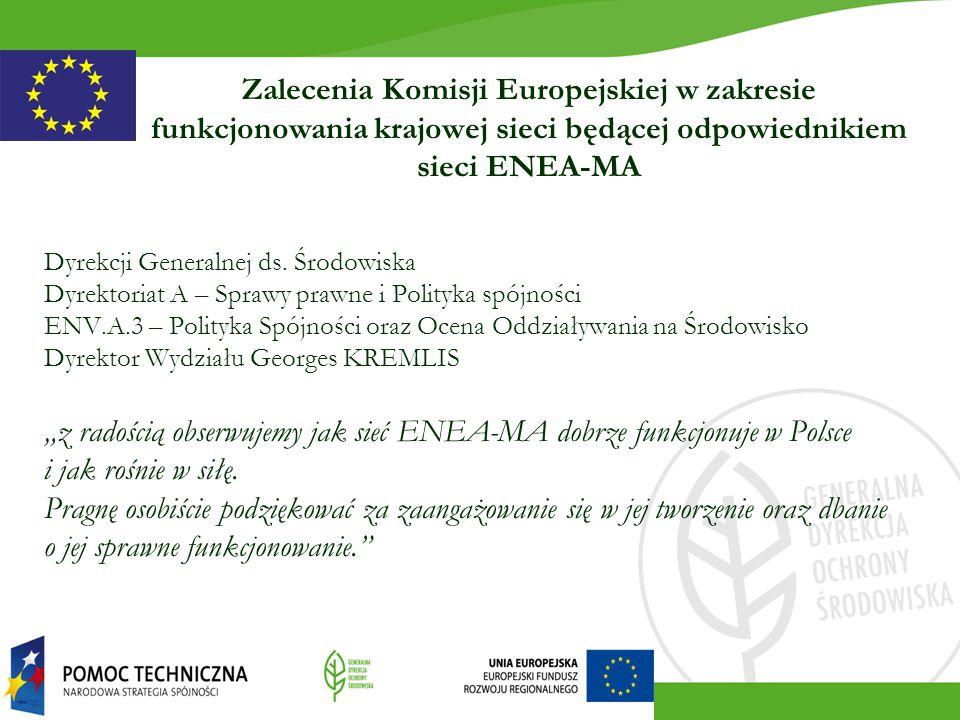 Dyrekcji Generalnej ds. Środowiska Dyrektoriat A – Sprawy prawne i Polityka spójności ENV.A.3 – Polityka Spójności oraz Ocena Oddziaływania na Środowi