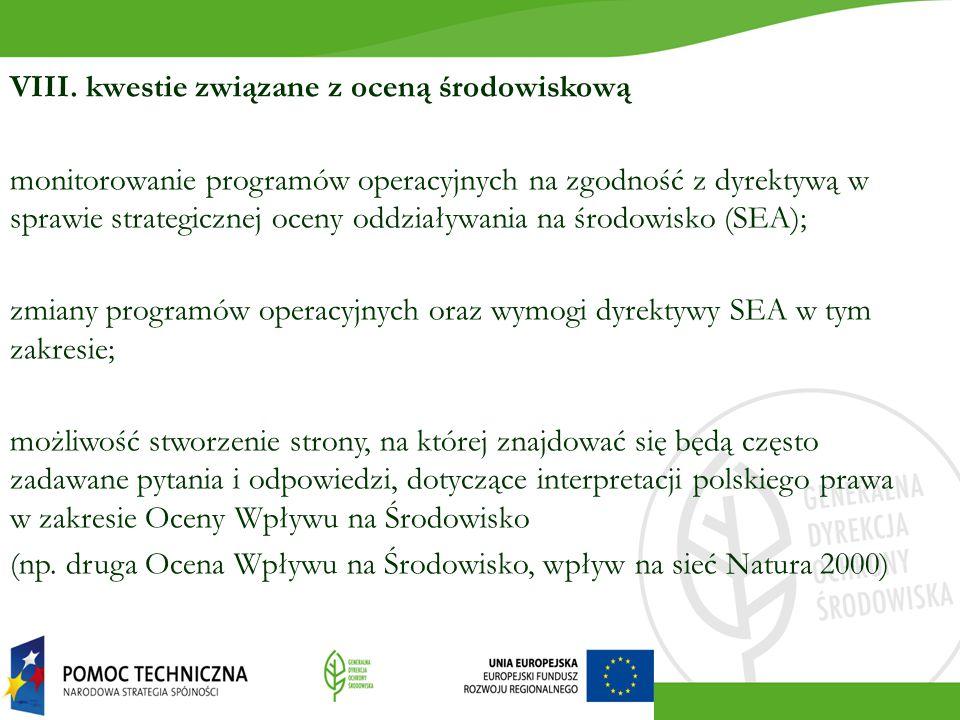 VIII. kwestie związane z oceną środowiskową monitorowanie programów operacyjnych na zgodność z dyrektywą w sprawie strategicznej oceny oddziaływania n