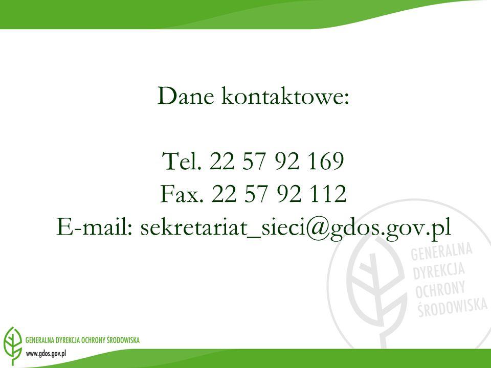 Dane kontaktowe: Tel. 22 57 92 169 Fax. 22 57 92 112 E-mail: sekretariat_sieci@gdos.gov.pl