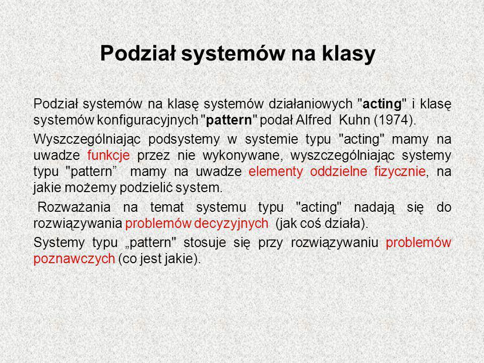 Podział systemów na klasy Podział systemów na klasę systemów działaniowych