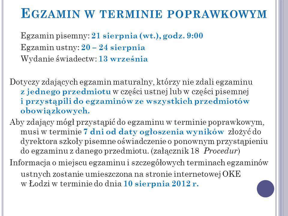 Egzamin pisemny: 21 sierpnia (wt.), godz.
