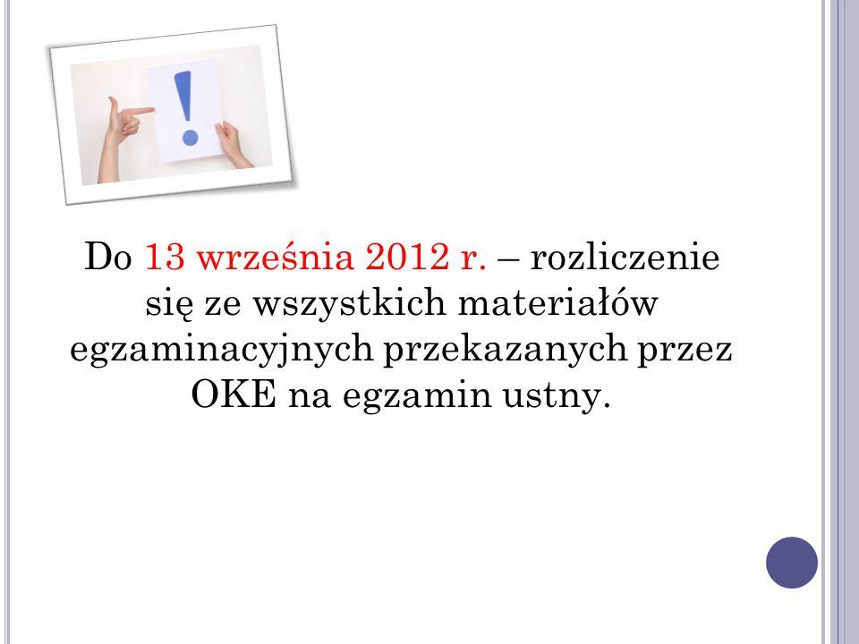 Do 13 września 2012 r.