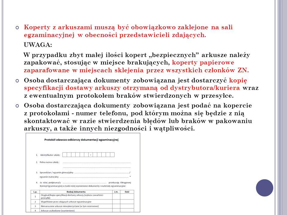 Koperty z arkuszami muszą być obowiązkowo zaklejone na sali egzaminacyjnej w obecności przedstawicieli zdających.