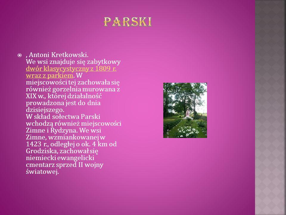 , Antoni Kretkowski. We wsi znajduje się zabytkowy dwór klasycystyczny z 1809 r. wraz z parkiem. W miejscowości tej zachowała się również gorzelnia m
