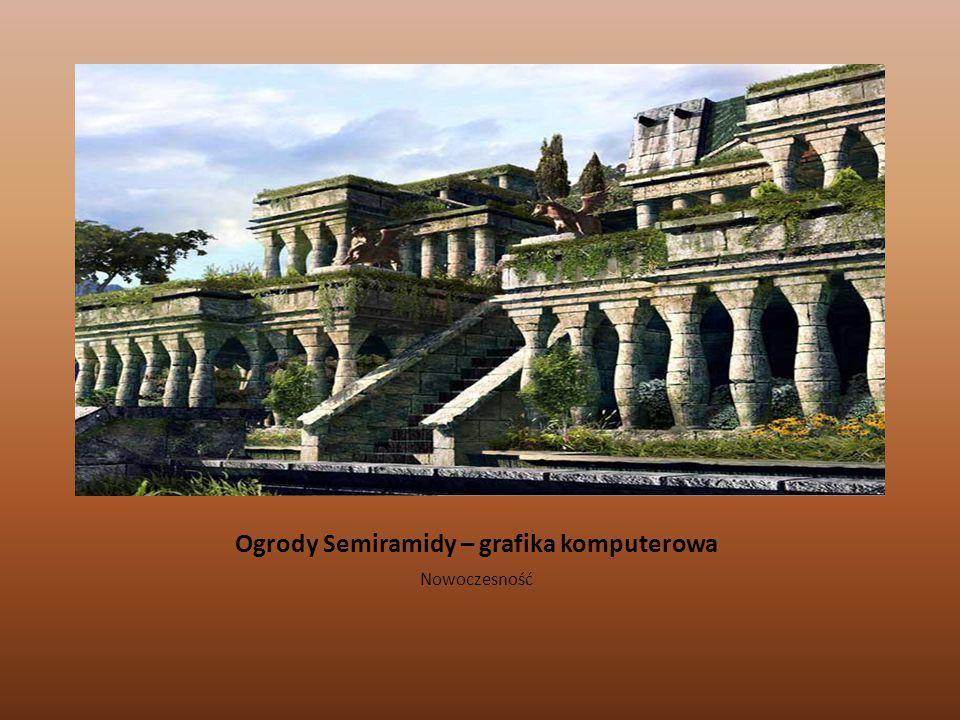 Ogrody Semiramidy – grafika komputerowa Nowoczesność