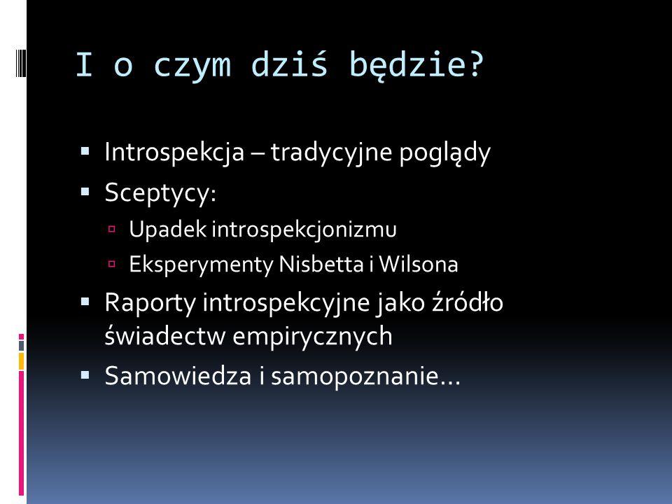 Mieczysław Kreutz: klasyczne stanowisko introspekcjonizmu  M.