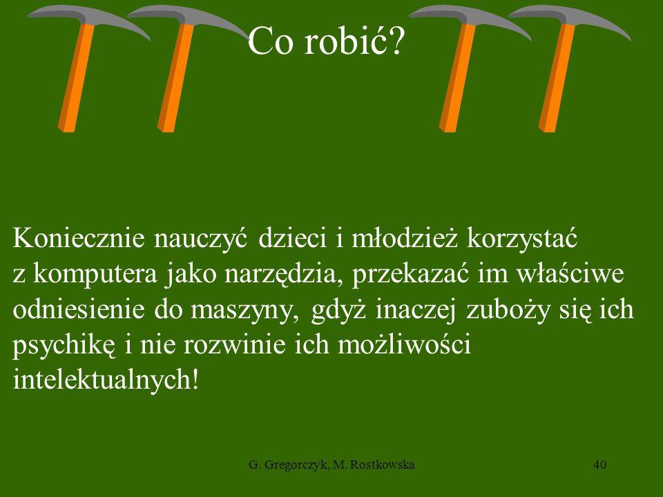 G.Gregorczyk, M. Rostkowska40 Co robić.