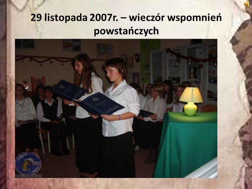 29 listopada 2007r. – wieczór wspomnień powstańczych