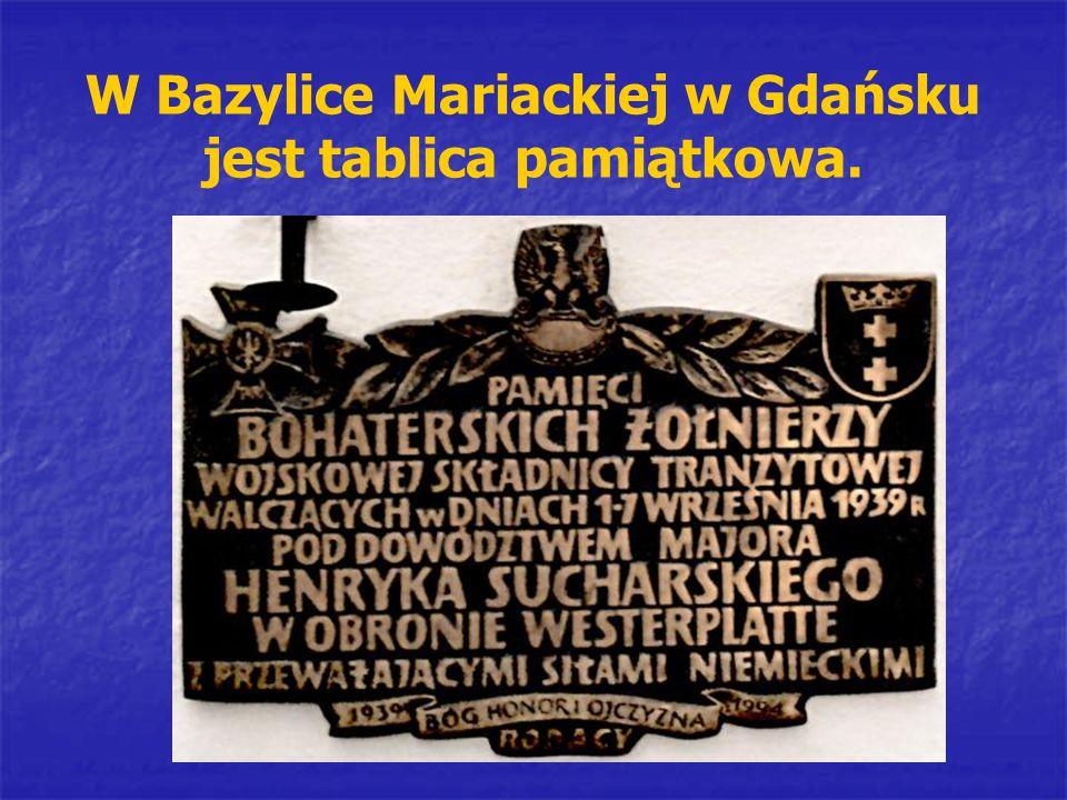 W Bazylice Mariackiej w Gdańsku jest tablica pamiątkowa.