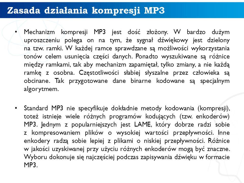 Zasada działania kompresji MP3 Mechanizm kompresji MP3 jest dość złożony.