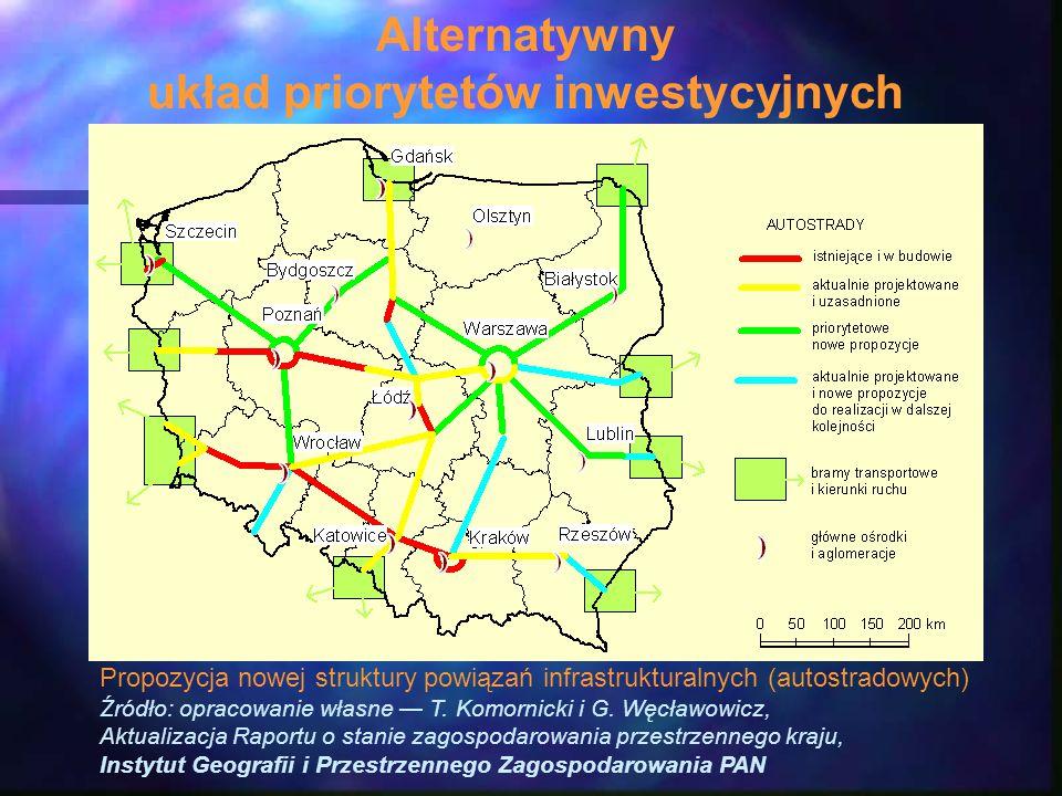 Propozycja nowej struktury powiązań infrastrukturalnych (autostradowych) Źródło: opracowanie własne — T.