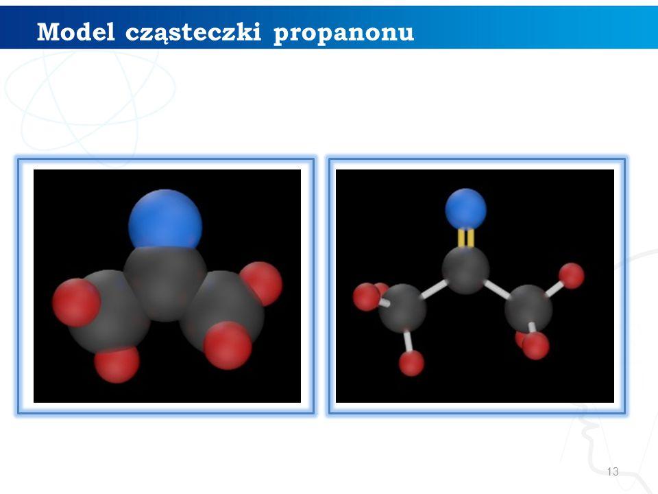 13 Model cząsteczki propanonu