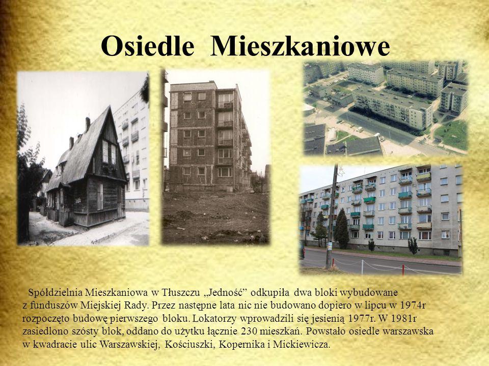 """Osiedle Mieszkaniowe Spółdzielnia Mieszkaniowa w Tłuszczu """"Jedność odkupiła dwa bloki wybudowane z funduszów Miejskiej Rady."""