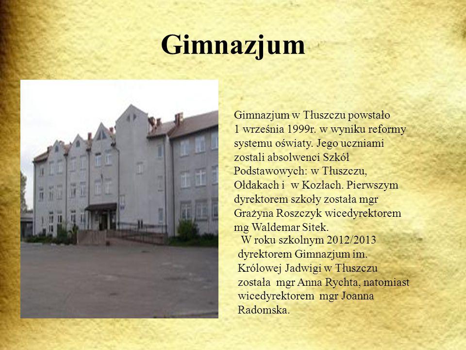 Gimnazjum W roku szkolnym 2012/2013 dyrektorem Gimnazjum im.