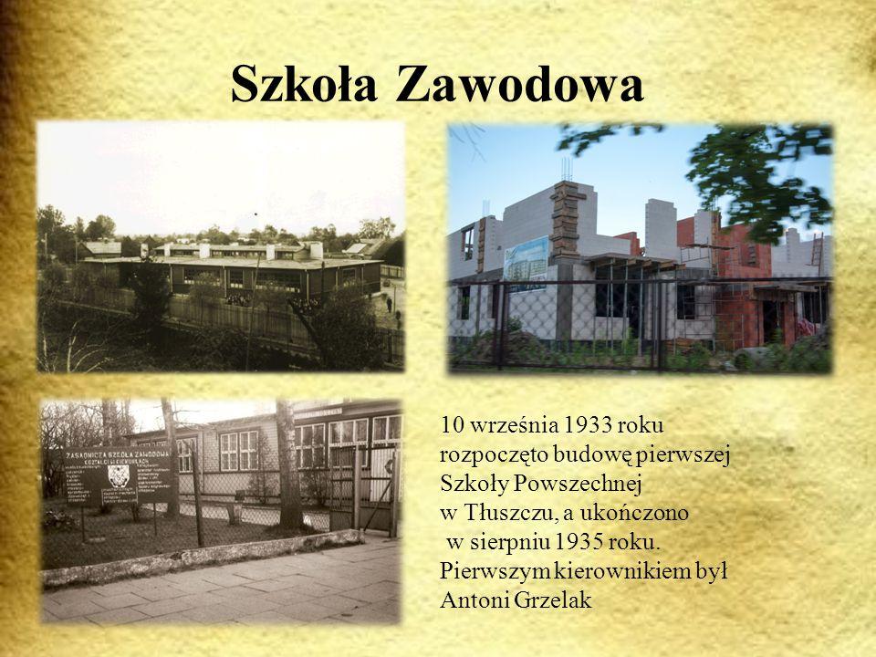 Szkoła Zawodowa 10 września 1933 roku rozpoczęto budowę pierwszej Szkoły Powszechnej w Tłuszczu, a ukończono w sierpniu 1935 roku.