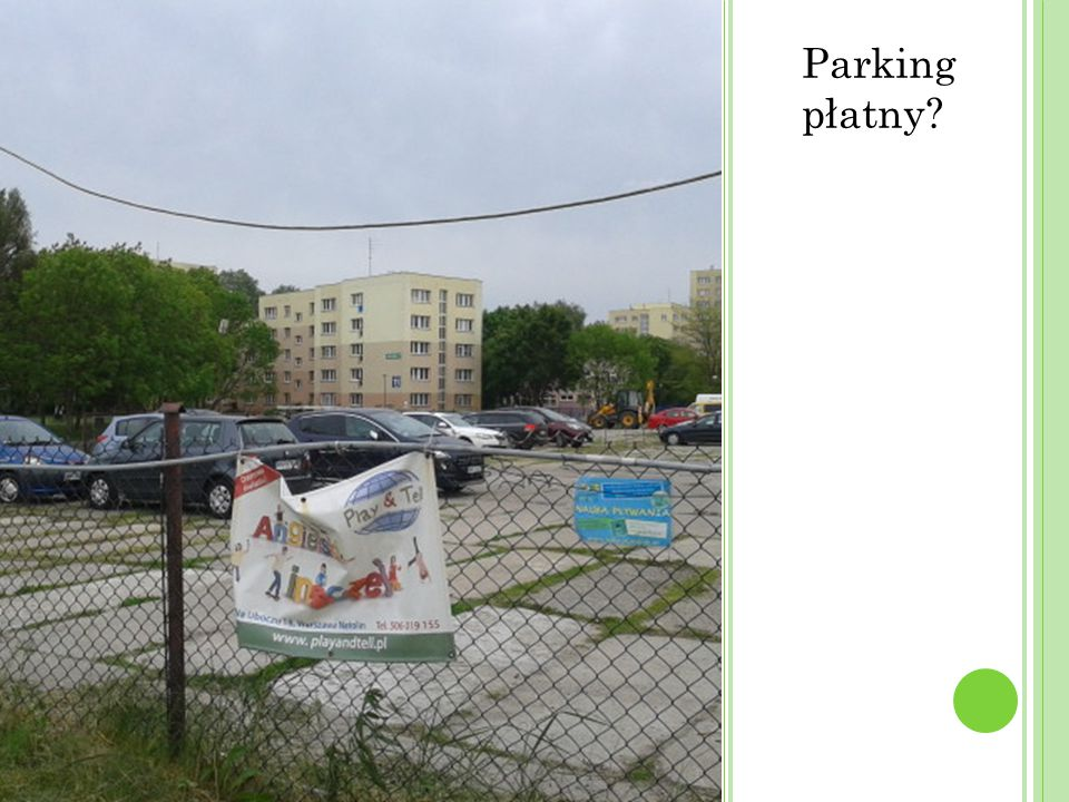 Parking płatny?