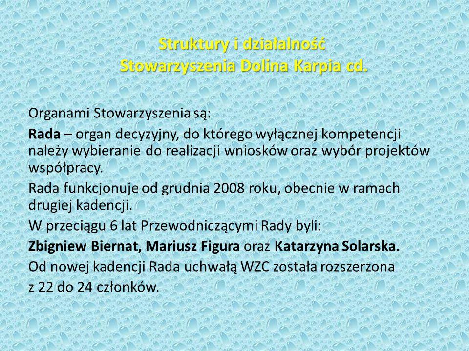 Struktury i działalność Stowarzyszenia Dolina Karpia cd.