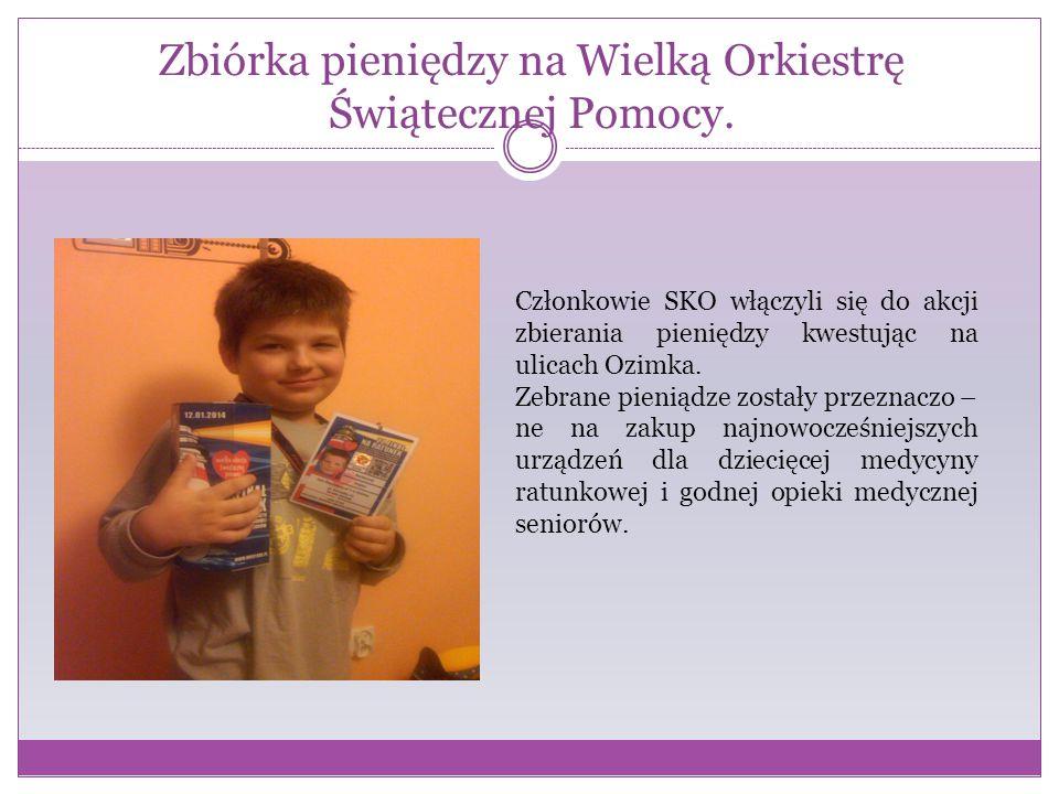 Zbiórka pieniędzy na Wielką Orkiestrę Świątecznej Pomocy. Członkowie SKO włączyli się do akcji zbierania pieniędzy kwestując na ulicach Ozimka. Zebran