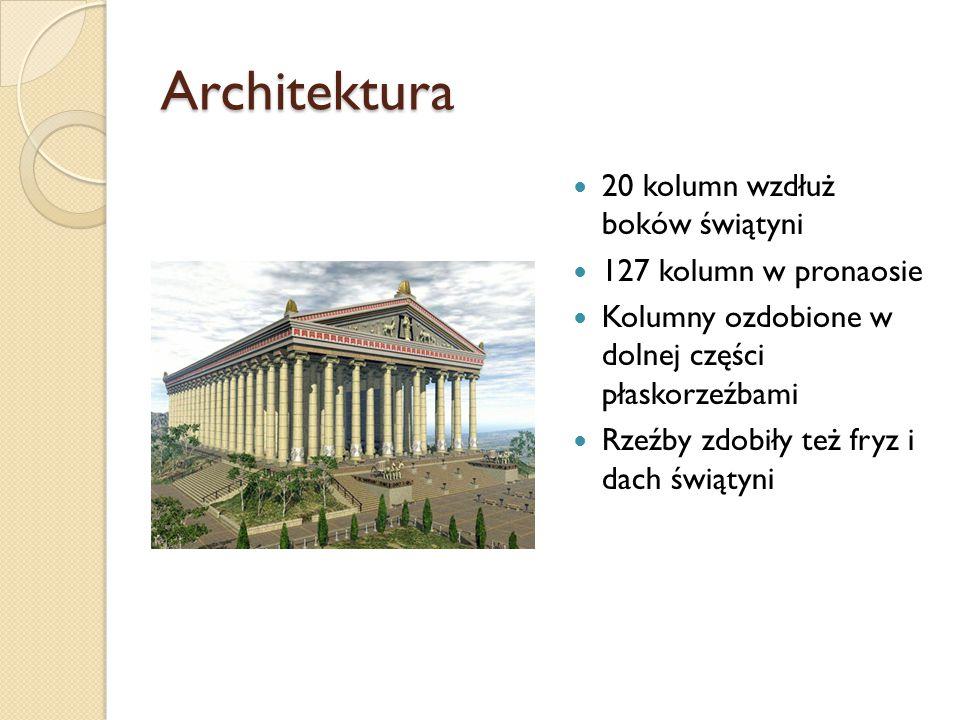 Architektura 20 kolumn wzdłuż boków świątyni 127 kolumn w pronaosie Kolumny ozdobione w dolnej części płaskorzeźbami Rzeźby zdobiły też fryz i dach św