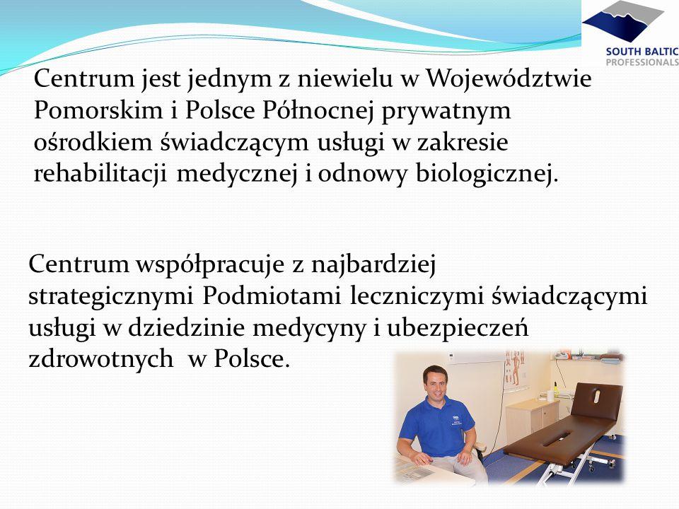 Centrum jest jednym z niewielu w Województwie Pomorskim i Polsce Północnej prywatnym ośrodkiem świadczącym usługi w zakresie rehabilitacji medycznej i