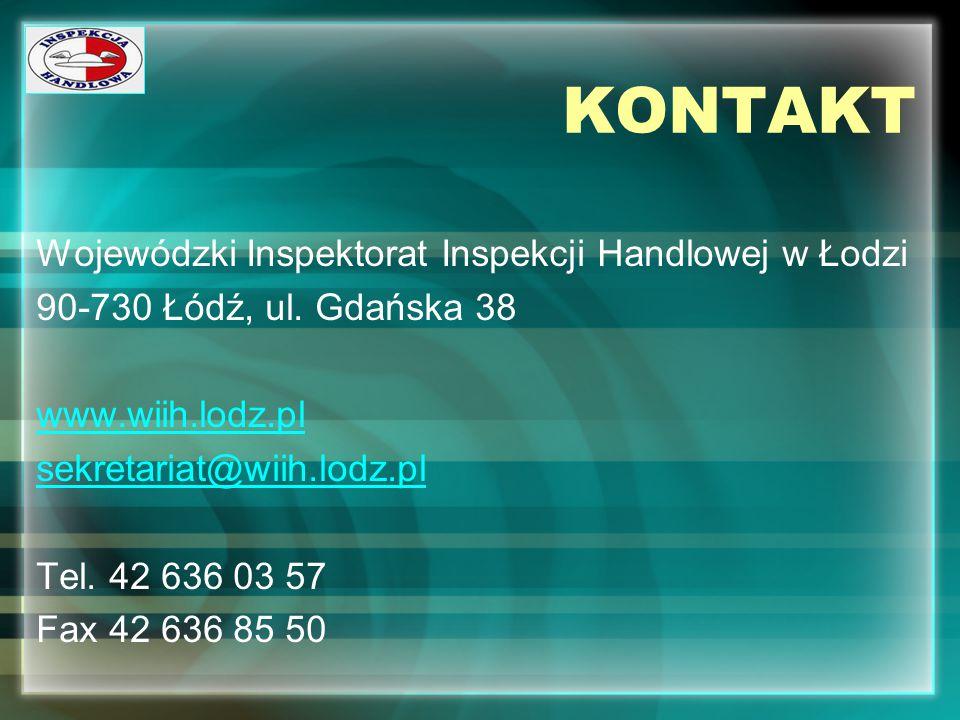 KONTAKT Wojewódzki Inspektorat Inspekcji Handlowej w Łodzi 90-730 Łódź, ul. Gdańska 38 www.wiih.lodz.pl sekretariat@wiih.lodz.pl Tel. 42 636 03 57 Fax