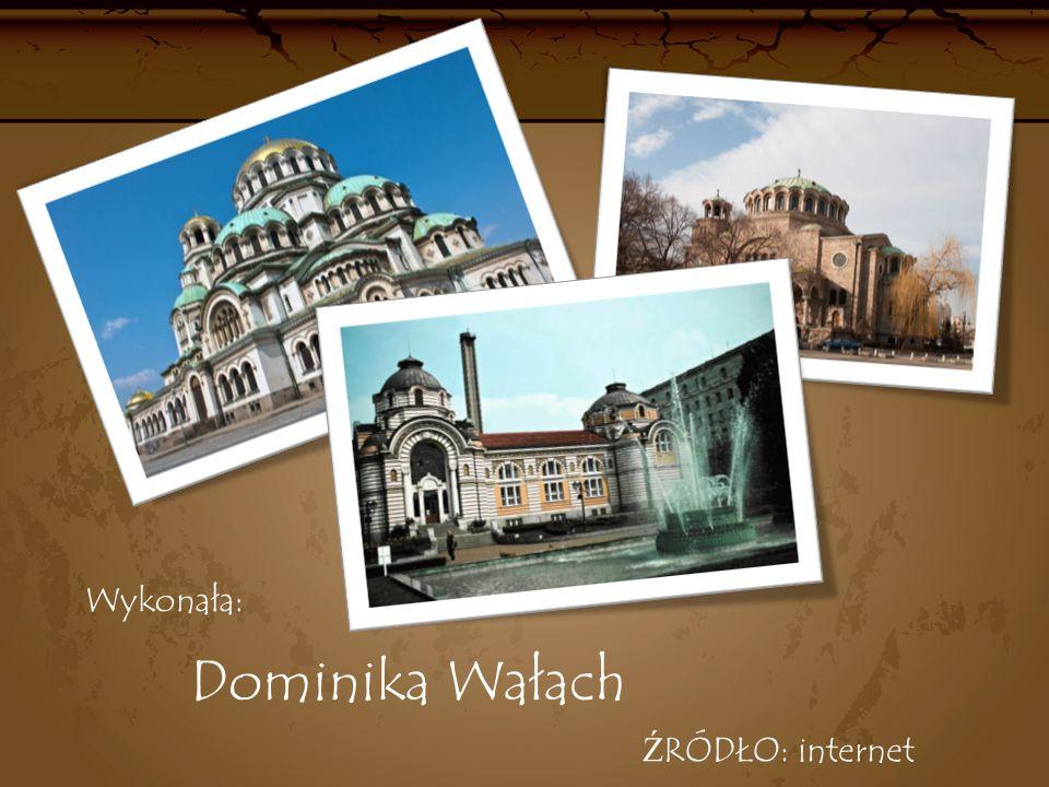 Dominika Wałach Wykonała: ŹRÓDŁO: internet
