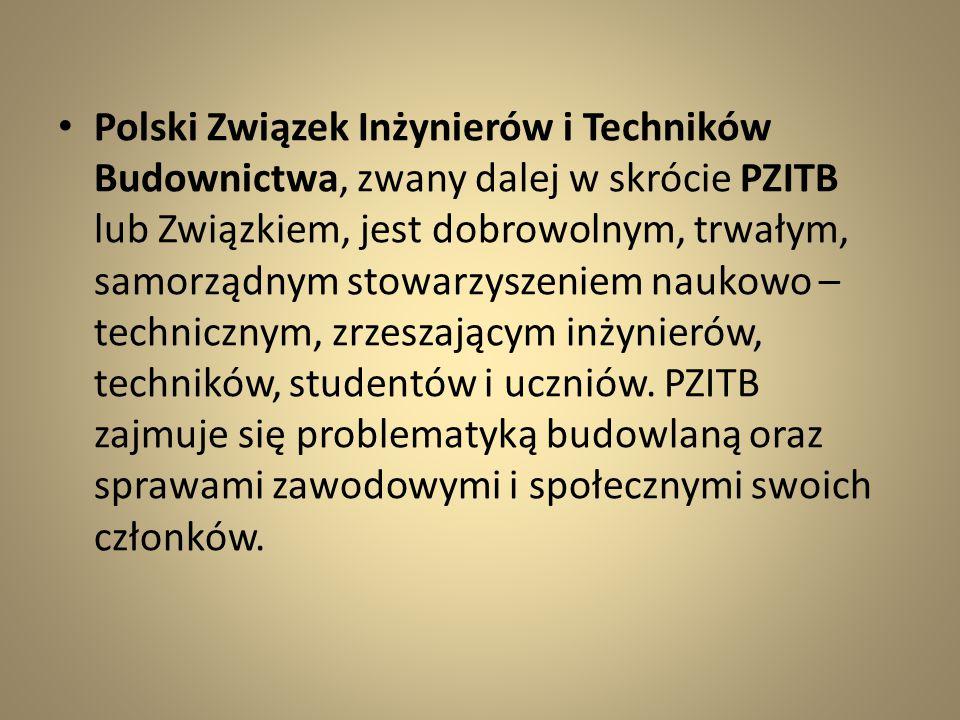 Polski Związek Inżynierów i Techników Budownictwa, zwany dalej w skrócie PZITB lub Związkiem, jest dobrowolnym, trwałym, samorządnym stowarzyszeniem n