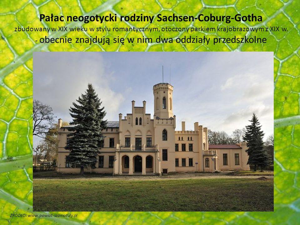 ŹRÓDŁO: www.powiat-szamotuły.pl Pałac neogotycki rodziny Sachsen-Coburg-Gotha zbudowany w XIX wieku w stylu romantycznym, otoczony parkiem krajobrazow