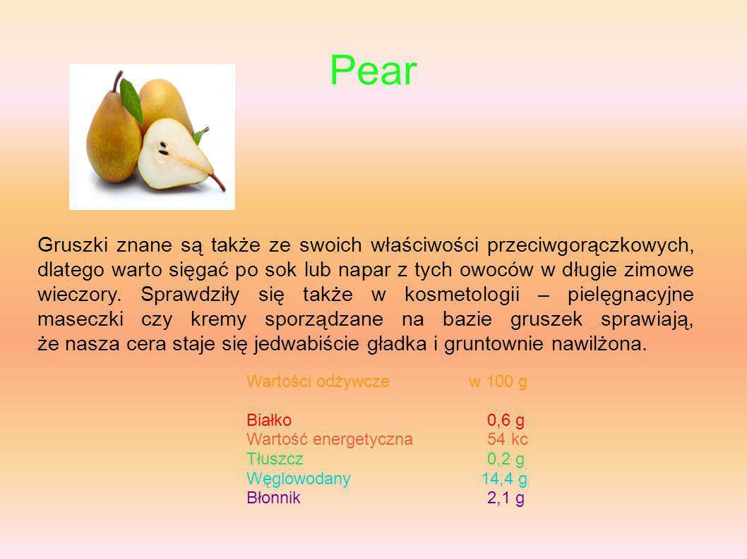 Pear Gruszki znane są także ze swoich właściwości przeciwgorączkowych, dlatego warto sięgać po sok lub napar z tych owoców w długie zimowe wieczory. S