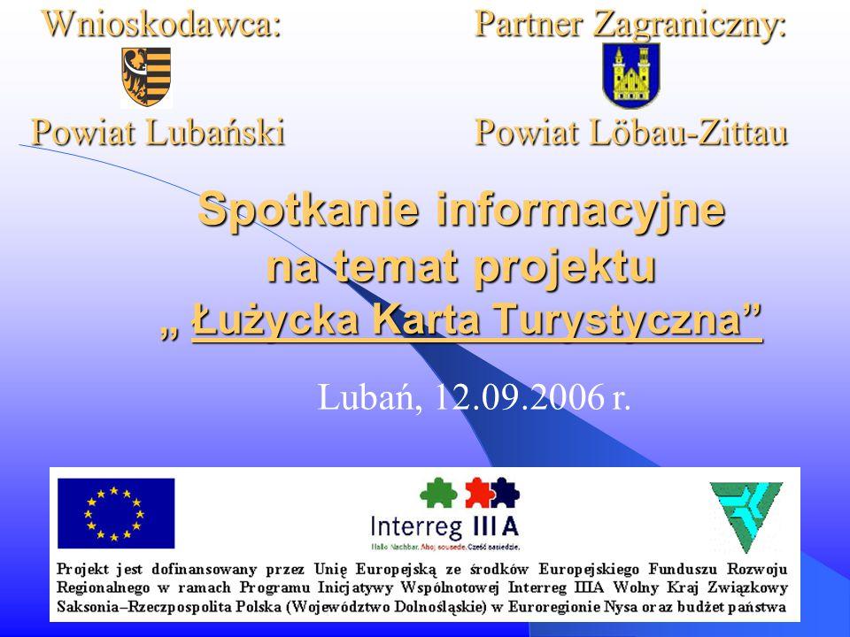 """Spotkanie informacyjne na temat projektu """" Łużycka Karta Turystyczna Lubań, 12.09.2006 r."""