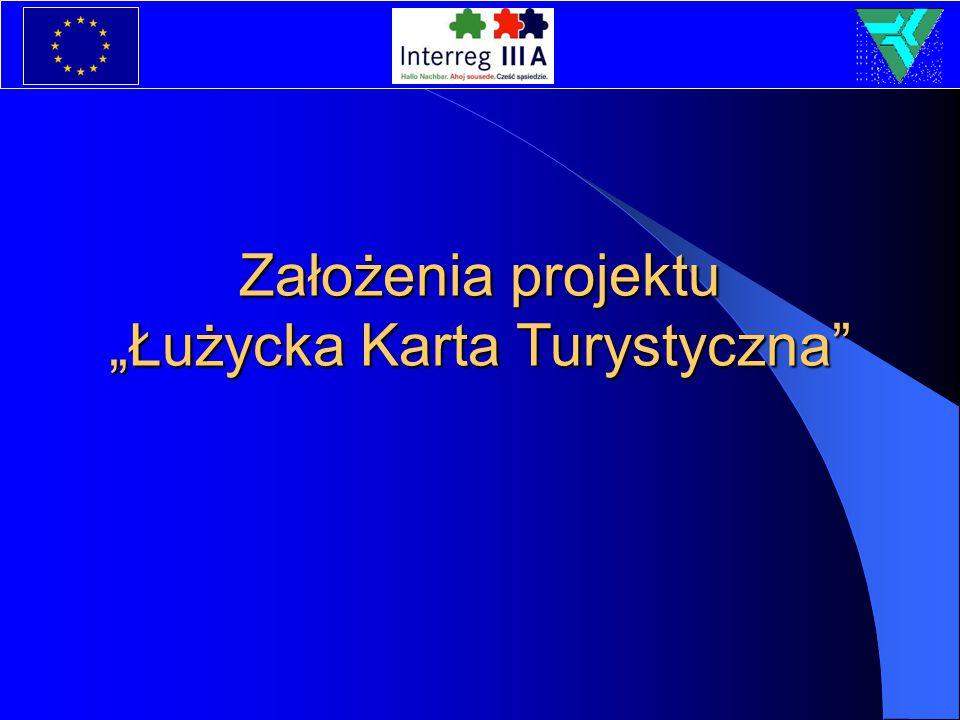 """Założenia projektu """"Łużycka Karta Turystyczna"""