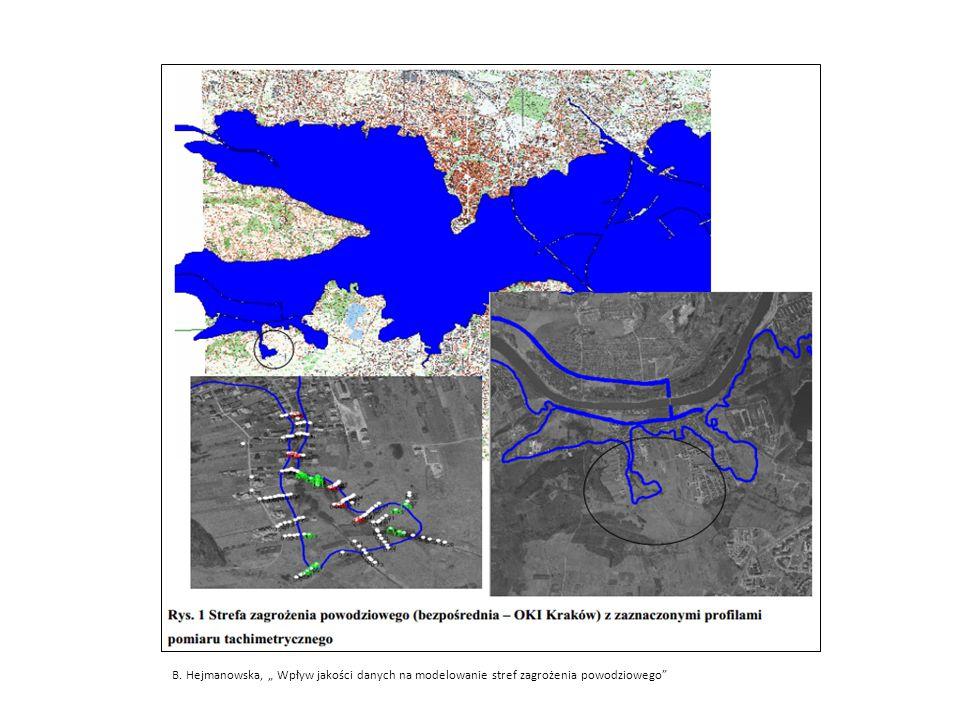"""B. Hejmanowska, """" Wpływ jakości danych na modelowanie stref zagrożenia powodziowego"""""""