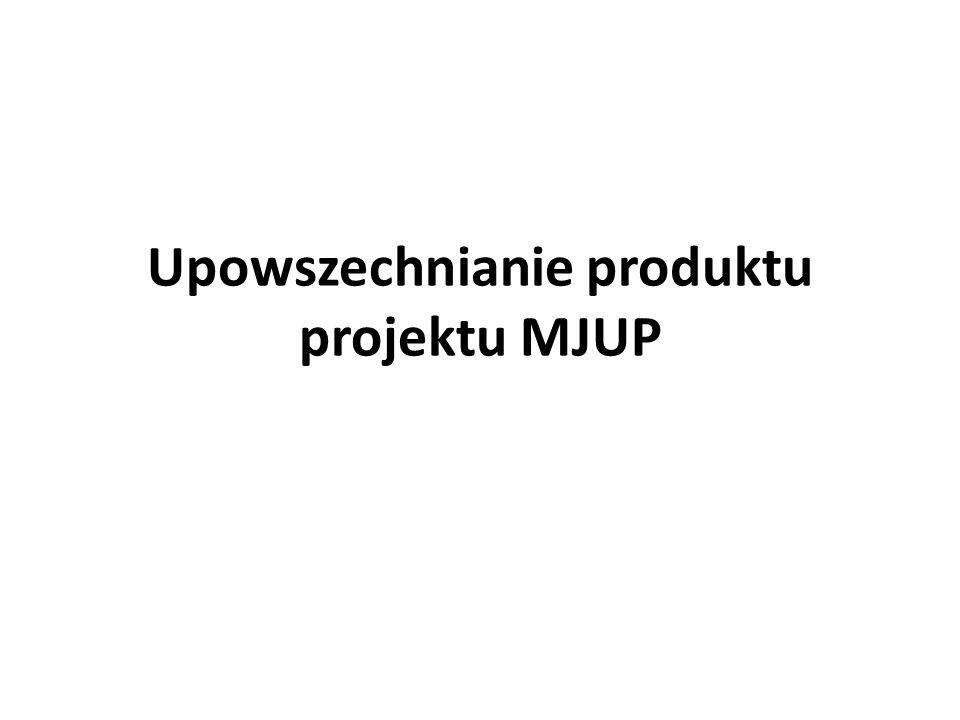 Ramowy harmonogram 2011 Zadanie 5 - Zarządzanie projektem Zadanie 4 - Upowszechnianie produktu Zadanie 3 - Opracowanie ostatecznej wersji produktu Zadanie 2 - Pilotażowe wdrożenie produktu w Krakowie i Poznaniu, zebranie i analiza danych z wdrożenia, zewnętrzna ewaluacja i walidacja rezultatów Zadanie 1 - Opracowanie wstępnej wersji produktu oraz strategii wdrażania projektu 2012 2013 2014 2015 Ramowy harmonogram projektu MJUP 2