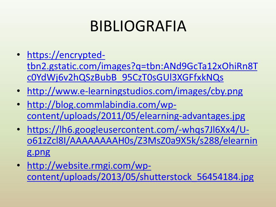 BIBLIOGRAFIA https://encrypted- tbn2.gstatic.com/images?q=tbn:ANd9GcTa12xOhiRn8T c0YdWj6v2hQSzBubB_95CzT0sGUl3XGFfxkNQs https://encrypted- tbn2.gstati