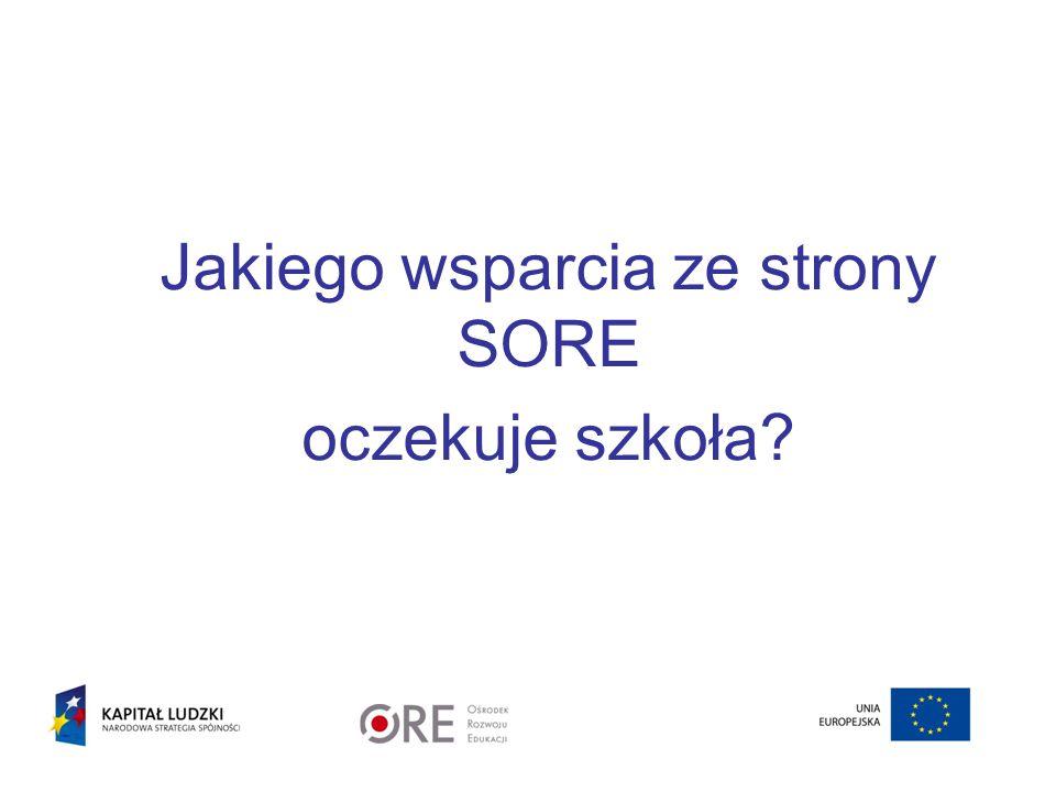 Jakiego wsparcia ze strony SORE oczekuje szkoła?