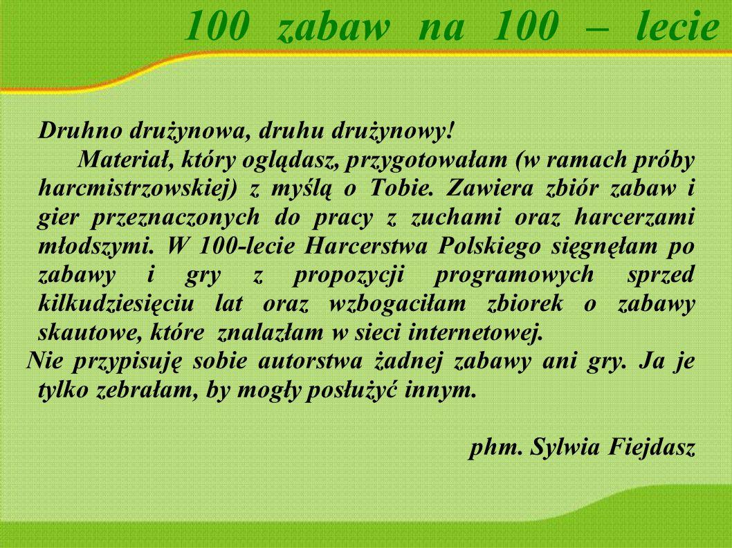 100 zabaw na 100 – lecie Obrona linii kolejowej Droga o długości ok.