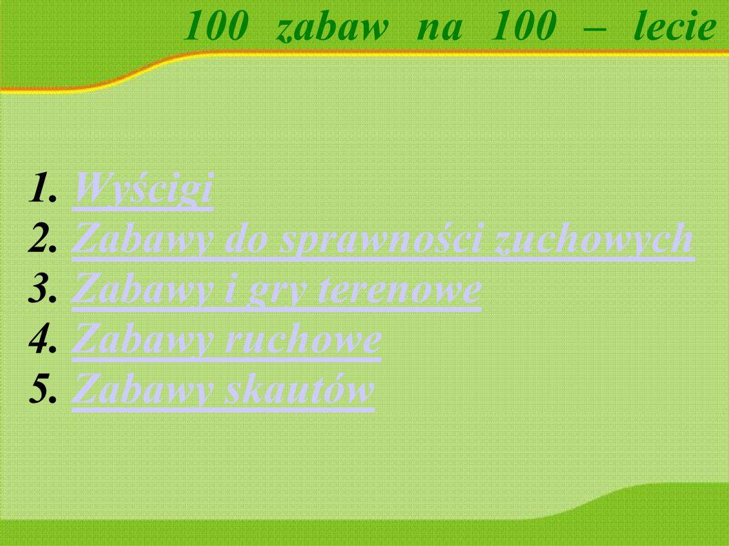 100 zabaw na 100 – lecie Bieg z nitką Przygotowujemy dwie nitki o długości 10-15 metrów lub dłuższe (zależnie od liczby harcerzy) i dwie chorągiewki.