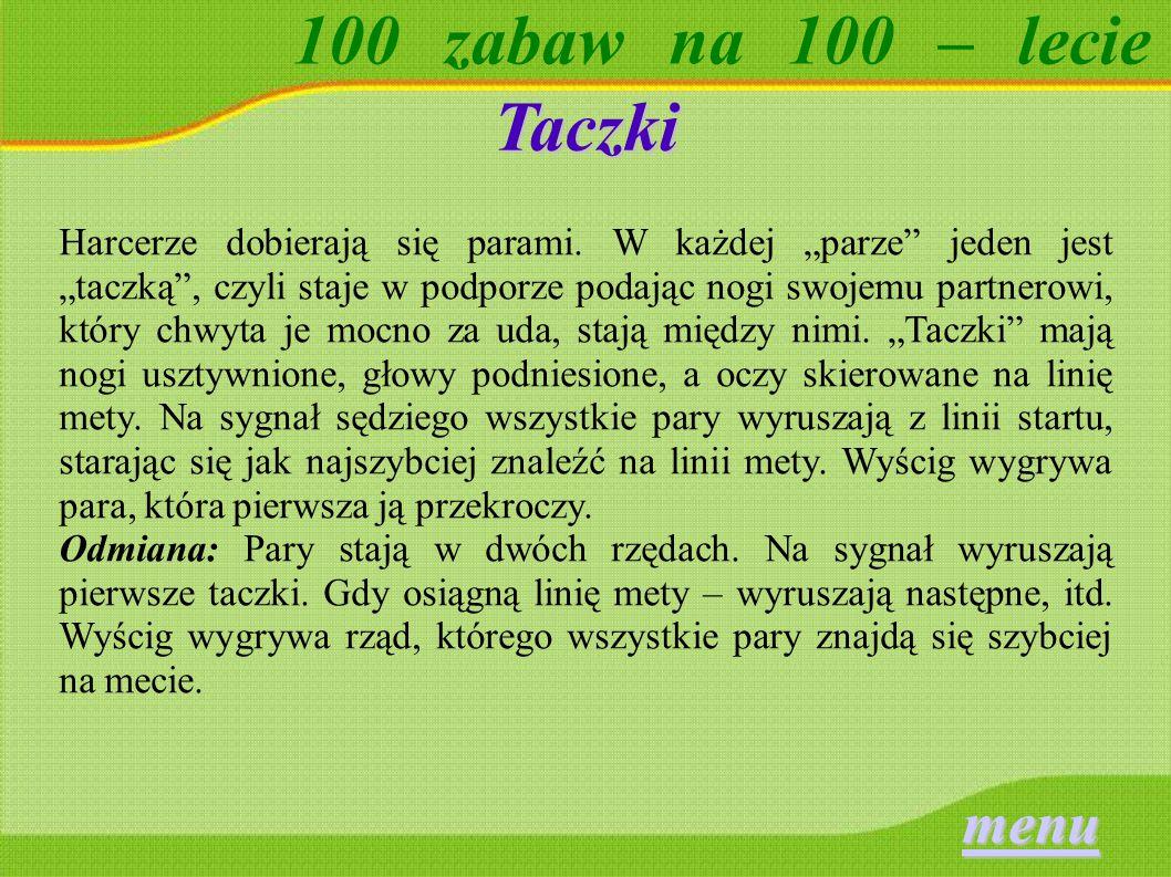 100 zabaw na 100 – lecie Pikier Każdy z grających ma kij palantowy równej długości.