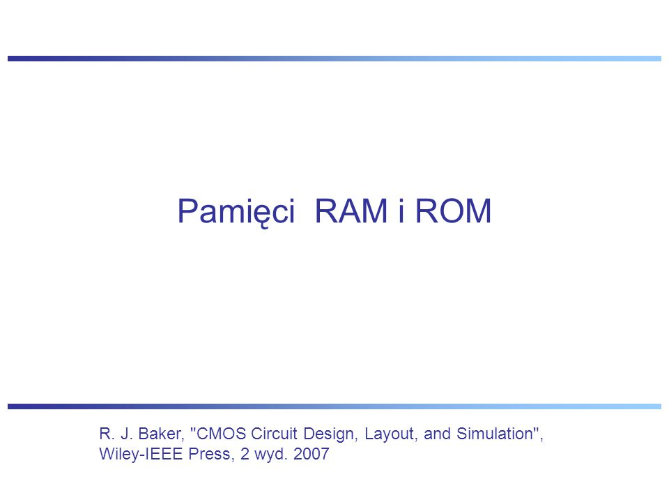 Pamięci RAM i ROM R.J.
