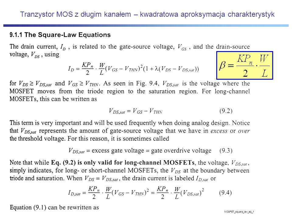 Tranzystor MOS z długim kanałem – kwadratowa aproksymacja charakterystyk MOSFET_square_law_eq_1