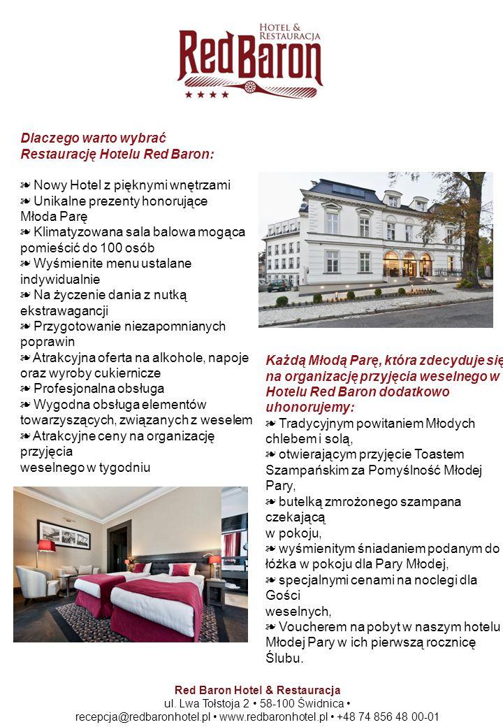 Dlaczego warto wybrać Restaurację Hotelu Red Baron: ❧ Nowy Hotel z pięknymi wnętrzami ❧ Unikalne prezenty honorujące Młoda Parę ❧ Klimatyzowana sala b