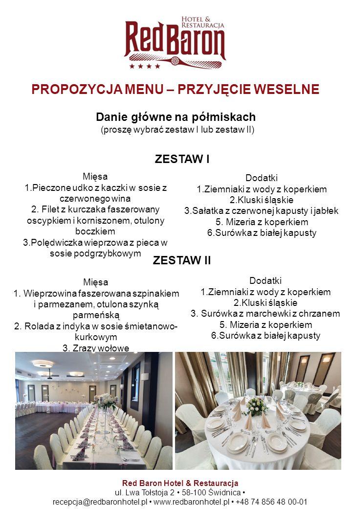 Danie główne na półmiskach (proszę wybrać zestaw I lub zestaw II) Red Baron Hotel & Restauracja ul.