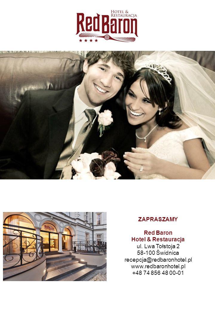 ZAPRASZAMY Red Baron Hotel & Restauracja ul. Lwa Tołstoja 2 58-100 Świdnica recepcja@redbaronhotel.pl www.redbaronhotel.pl +48 74 856 48 00-01