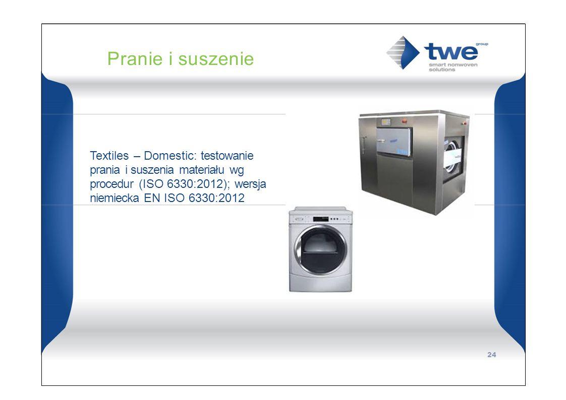 Pranie i suszenie Textiles – Domestic: testowanie prania i suszenia materiału wg procedur (ISO 6330:2012); wersja niemiecka EN ISO 6330:2012 24