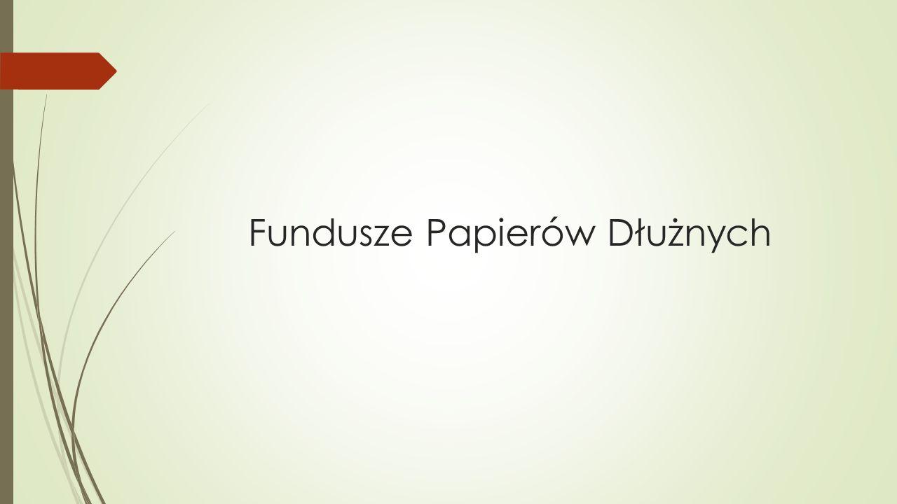 Fundusze Papierów Dłużnych